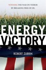 Energy Victory: Winning the War on Terror by Breaking Free of Oil-ExLibrary