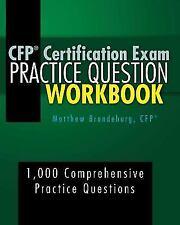 CFP Certification Exam Practice Question Workbook by Matthew Brandeburg...