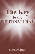 Jr. Hagin : The Key to the Supernatural
