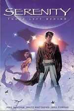 Serenity: Those Left Behind Vol 1 Tpb Joss Whedon Dark Horse Tv Sci Fi Comics Tp