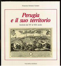 Perugia e il suo territorio Incisioni dal XV al XIX secolo Cassano F.R.Volumnia