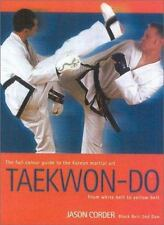 Taekwon-Do: From White Belt to Yellow Belt, Jason Corder, New Book