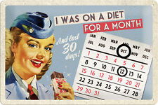 I was on Diet for a month Pinup Blechschild Kalender 20x30 cm Sign 22205 Pin Up