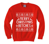 Merry Christmas Bitches funny Sweatshirt Ugly Christmas sweater Men's Kids sizes
