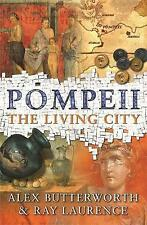 Pompeii by Alex Butterworth, Ray Laurence (Paperback, 2006)