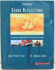 Sound Reflections: Advanced Applications of Side Scan Sonar Data –Signed Copy