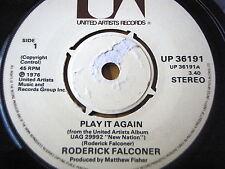 """RODERICK FALCONER - PLAY IT AGAIN  7"""" VINYL"""
