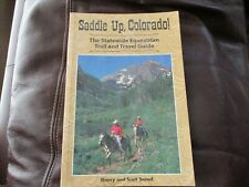 Saddle Up, Colorado - Sherry Scott Snead - Statewide Equestrian Trail Guide BA