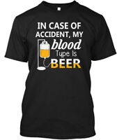 In Case Of Accident My Blood Type Beer - Accident,my Hanes Tagless Tee T-Shirt