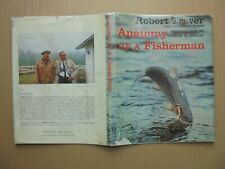 Anatomy Of A Fisherman by Robert Traver 1964 First Edition Hardback/Dj.