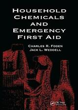 Household Chemicals and Emergency First Aid, Foden, Weddell, H 9780367450151..