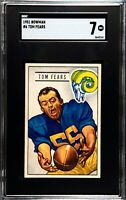 1951 Bowman #6 Tom Fears Rams SGC 7 - NM