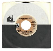 Frankie Valli 1975 Private Stock 45rpm Our Day Will Come b/w You Can Bet
