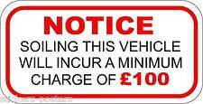 Minimo sporcizia Charge £ 100 Adesivo Ideale Per Taxi Bus Pullman Minibus 60mm x 30mm
