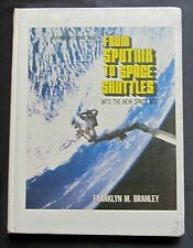 From Sputnik To Space Shuttles ~ Voyage Into Space Book ~ Into The New Space Age