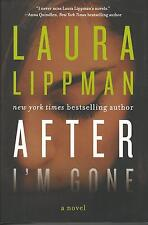 After I'm Gone by Laura Lippman HCDJ First Edition