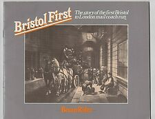 Bristol First: The Story Of The First Bristol To London Mail Coach Run. 1825