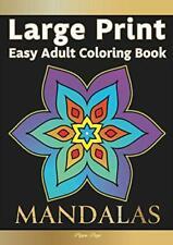Large Print Easy Adult Coloring Book Mandalas Simple Relaxing Calming