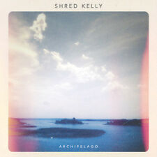 Shred Kelly : Archipelago CD (2018) ***NEW***