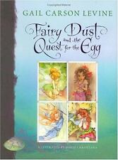 A Fairy Dust Trilogy Book Ser.: Fairy Dust and the Quest for the Egg by Gail Carson Levine and Disney Book Group Staff (2005, Hardcover)