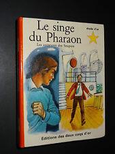 """LE SINGE DU PHARAON - Claude Appel - 1967 - COLLECTION """"L'ETOILE D'OR"""" n°78"""