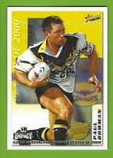 2001SELECT NRL IMPACT SERIES-CLUB PLAYER OF THE YEAR-CP8-PAUL BOWEN-COWBOYS
