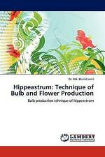 USED (LN) Hippeastrum: Technique of Bulb and Flower Production: Bulb production