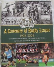 A Centenary of Rugby League 1908-2008 Ian Heads & David Middleton HC/DJ 2008