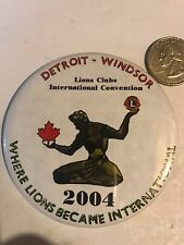 LIONS CLUB INTERNATIONAL Convention REGISTRATION DETROIT 2004 WINDSOR Pin BUTTON
