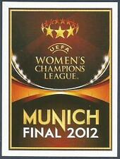 PANINI UEFA CHAMPIONS LEAGUE 2011-12- #558-WOMEN'S CHAMPIONS LEAGUE-MUNICH FINAL