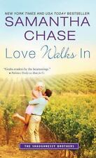 The Shaughnessy Brothers: Love Walks In 2 by Samantha Chase (2016, Paperback)