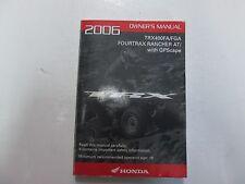 2006 Honda TRX400FA/FGA FOURTRAX Rancher AT/ GPScape Owners Manual MINOR WEAR***