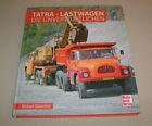 Tatra Lastwagen - Die Unverwüstlichen | Michael Dünnebier | Neuheit 2021