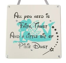 All you need is faith, trust.... - tinkerbell - Handmade wooden Plaque