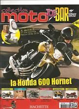 Honda 600 hornet n°44 fascicule moto joe bar team