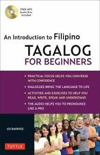 Tagalog for Beginners : An Introduction to Filipino. No CD