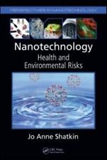 Nanotechnology: Health and Environmental Risks (Perspectives in Nanote-ExLibrary