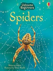 Brand New Usborne Beginners: Spiders by Rebecca Gilpin
