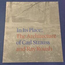 In Its Place : ARCHITECTURE OF CARL STRAUSS & RAY ROUSH Cincinnati Modern RARE