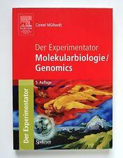 Der Experimentator Molekularbiologie / Genomics von Cornel Mülhardt