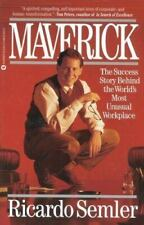 Maverick: The Success Story Behind the World's Most Unusual Workplace, Hardcover