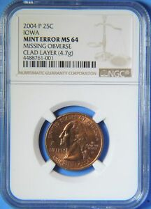 2004 P Iowa State Quarter Missing Obverse Clad Layer Mint Error NGC MS64 US coin