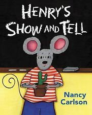 Henry's Show and Tell by Nancy Carlson, Good Book