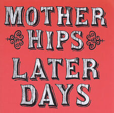 Later Days by Mother Hips CD 1999