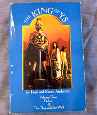 THE KING OF YS Vol 2 (Dahut & Dog and the Wolf) by Poul & Karen Anderson~1988 hc