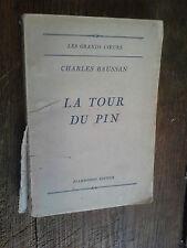 la tour du Pin / Charles Baussan