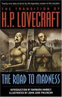 The Road to Madness by H. P. Lovecraft, John Jude Palencar, Barbara Hambly