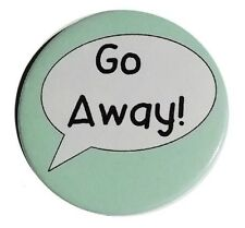 Go away badge personal space button autism badge 45mm anxiety