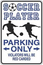 """Metal Sign Soccer Player Parking Only Red Carded 8"""" x 12"""" Aluminum S409"""