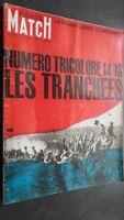 Revista París Match N º 801 Agosto 1964 Las Trincheras 14-18 Numero Tricolor